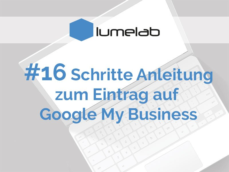 Lumelab-Blog-Google My Business einrichten